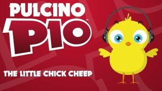 PULCINO PIO - The Little Chick Cheep (Official video)