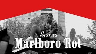 SAMRA - MARLBORO ROT (PROD. BY LUKAS PIANO & GRECKOE)