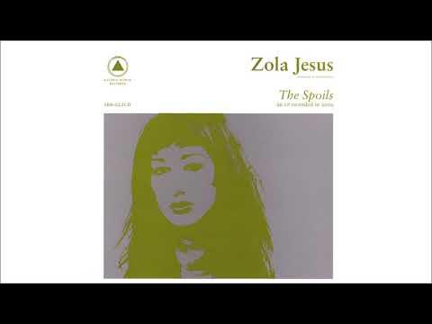 Zola Jesus - The Spoils [Full Album]
