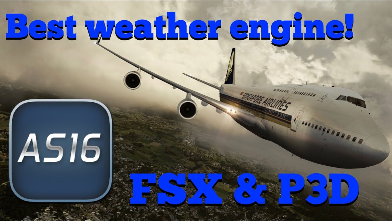 The Best Weather Engine Addon For Fsx And P3d Active Sky Next Youtube