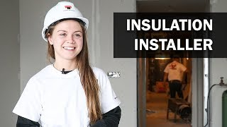 Job Talks - Insulation Installer - Meagan Knew she was a Hands-On Learner, Ideal for her Trade