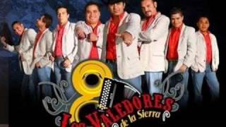 Valedores De La Sierra - Bonita Flor