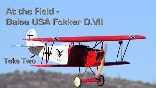 At the Field - Balsa USA Fokker D VII Take Two