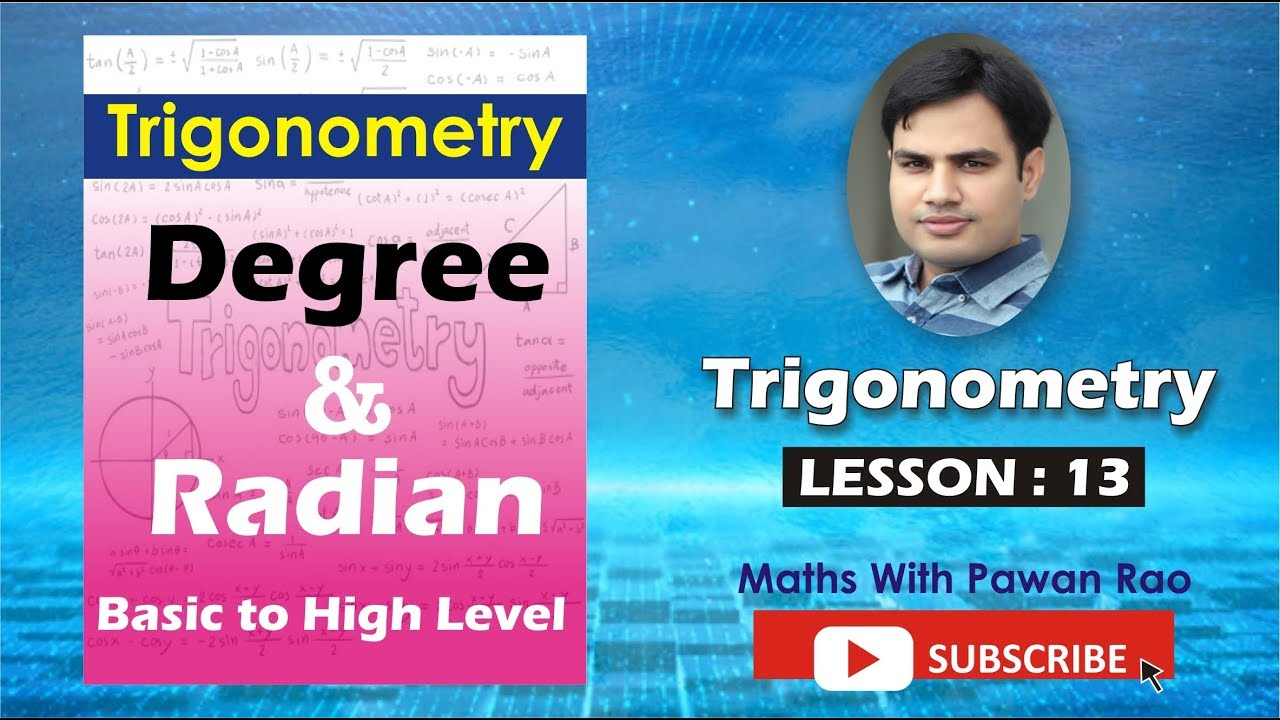 Degree & Radian in Trigonometry  ( LESSON - 13) In Hindi & English  -  for SSC, CDS