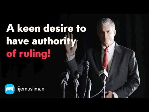 A keen desire to have authority of ruling!