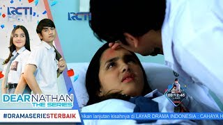 Download Video DEAR NATHAN THE SERIES - Nathaannn Mau Ngapainnnn [3 Oktober 2017] MP3 3GP MP4