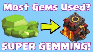 Clash Of Clans Most Gems Used On A Single Base? | Super Gemmed Base To Max