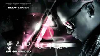 Eddy Lover - En Silencio (Prod. By Predikador) New 2011