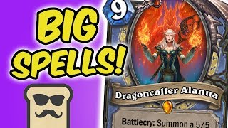 BIG SPELL MAGE w/ DRAGONCALLER ALANNA | KOBOLDS AND CATACOMBS | HEARTHSTONE | DISGUISED TOAST