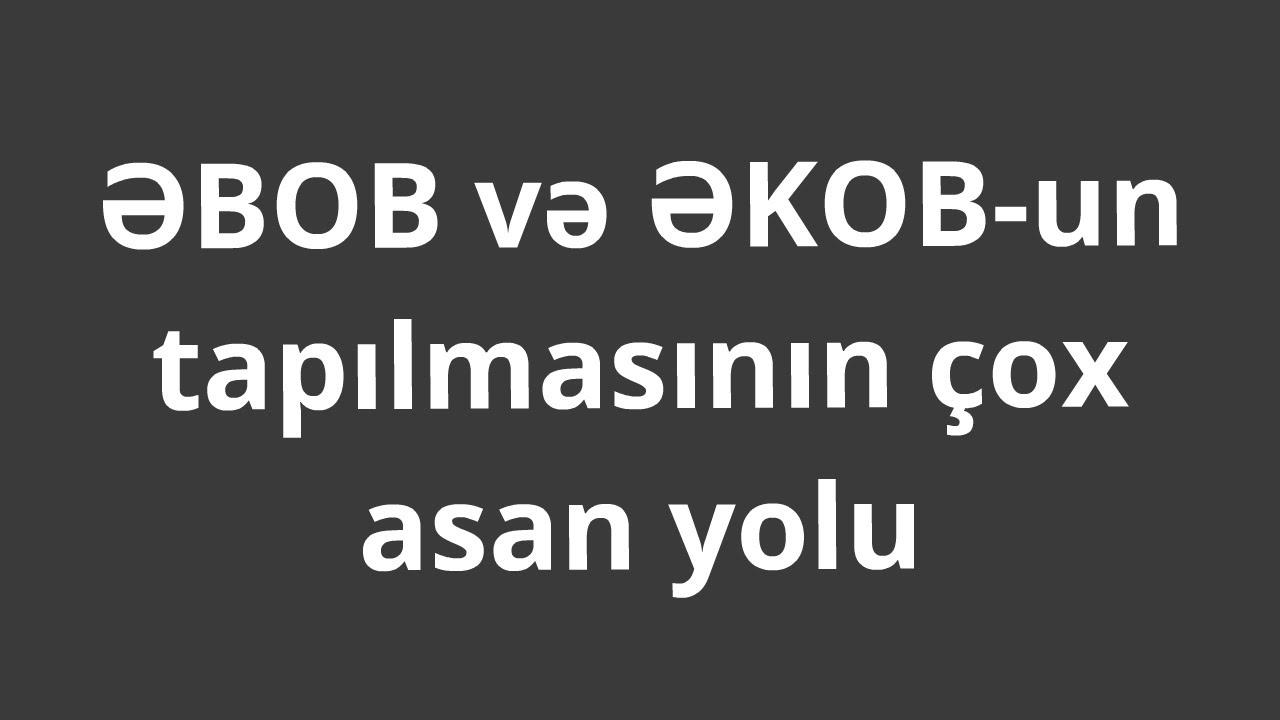 əbob Və əkob Un Asan Səkildə Tapilmasi Qaydasi 6 Ci Sinif Youtube