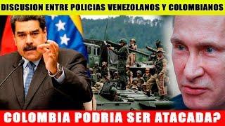Colombia A Horas De Una Inavsi0n? | Russia Ratifica Su Apoyo Incondicional A Venezuela