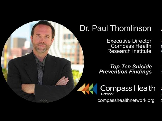 Top Ten Suicide Prevention Findings - Dr. Paul Thomlinson - Compass Health Network