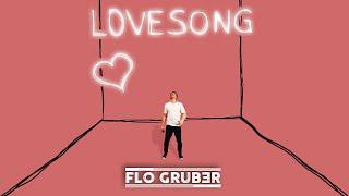 FLO GRUBER - Lovesong (Offizielles Musikvideo)