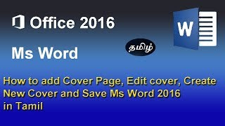 How to add Cover Page, Edit cover, Create New Cover Page Design Save Cover Microsoft Word 2016 Tamil