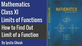 Mathematics Class 11 - How to Find Out Limit of a Function
