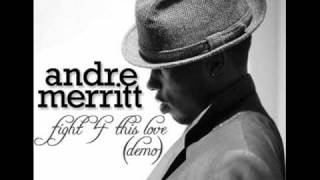 Watch Andre Merritt Fight 4 This Love video