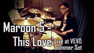 Maroon 5 - This Love (Drumcover by Dickson)