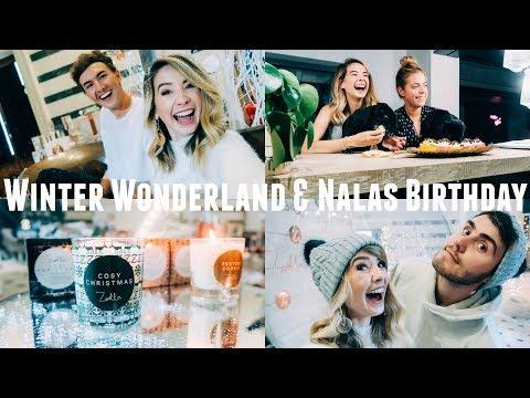 WINTER WONDERLAND & NALAS BIRTHDAY