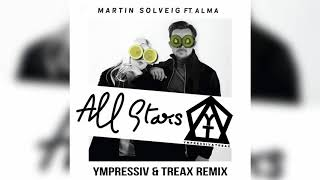 Скачать Martin Solveig All Stars Ft ALMA Ympressiv TREAX Remix