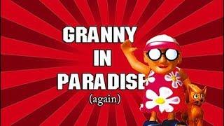 NOSTALGIA TRIP  | Granny in paradise...again