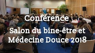 Conférence et présentaiton Sens & Santé - Salon du bien-être et médecine douce 2018 - Paris