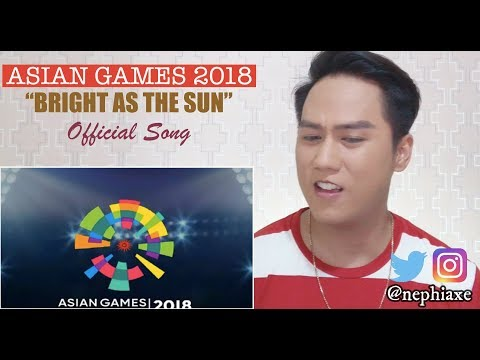 Energy18 - Bright As The Sun - Official Song Asian Games 2018 | REACTION