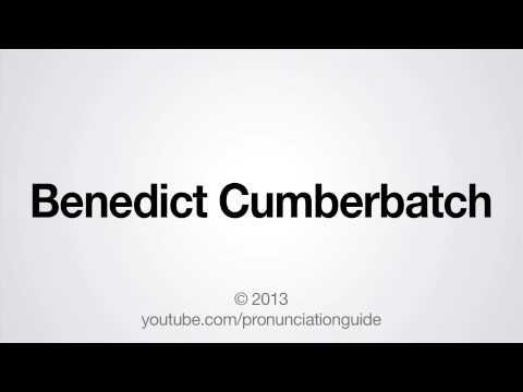 How to Pronounce Benedict Cumberbatch
