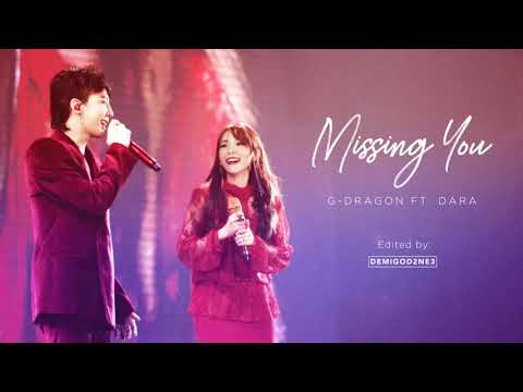 [FANMADE] G-DRAGON FT. DARA - MISSING YOU