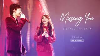 I edited gd's original version + dara's studio recording of missing you from daratv. the quality is not that good since only got audio her vlog...