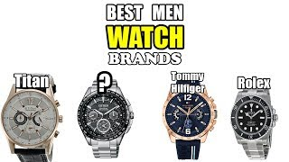 10 Best Watch Brands for Men in India