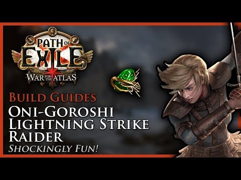 Path of Exile [3.2]: Oni-Goroshi Lightning Strike Raider - Build Guide