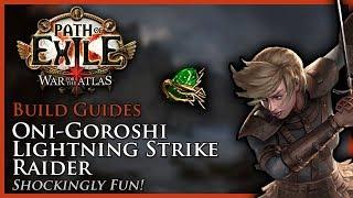 Path of Exile [3.2]: Oni-Goroshi Lightning Strike Raider - Build Guide thumbnail