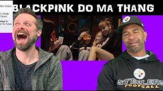 BLACKPINK reaction '내일을 (DO MA THANG)'