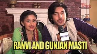 Ranvi and Gunjan (Shivin and Farnaz) masti