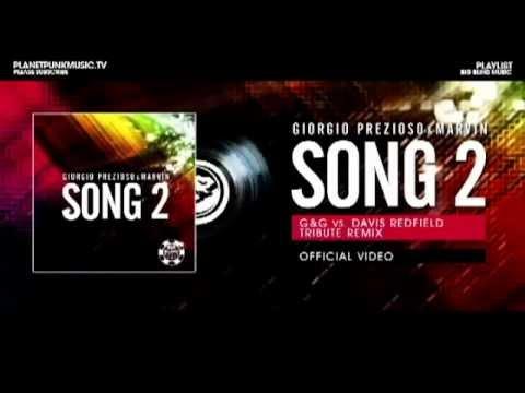 Giorgio Prezioso & Marvin - Song 2 (G&G, Davis Redfield Remix)