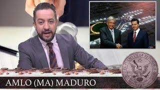 AMLO (MA) MADURO - EL PULSO DE LA REPÚBLICA