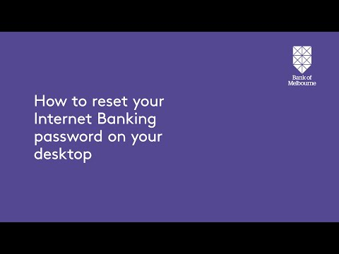 How to reset your Bank of Melbourne Internet Banking password on your Desktop