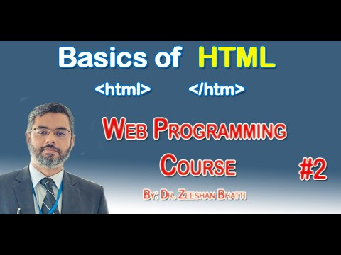 Web Programming 2:   Understanding Basics Of HTML For Developing A Website From Scratch