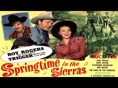 Springtime In The Sierras / Roy Rogers / 1947
