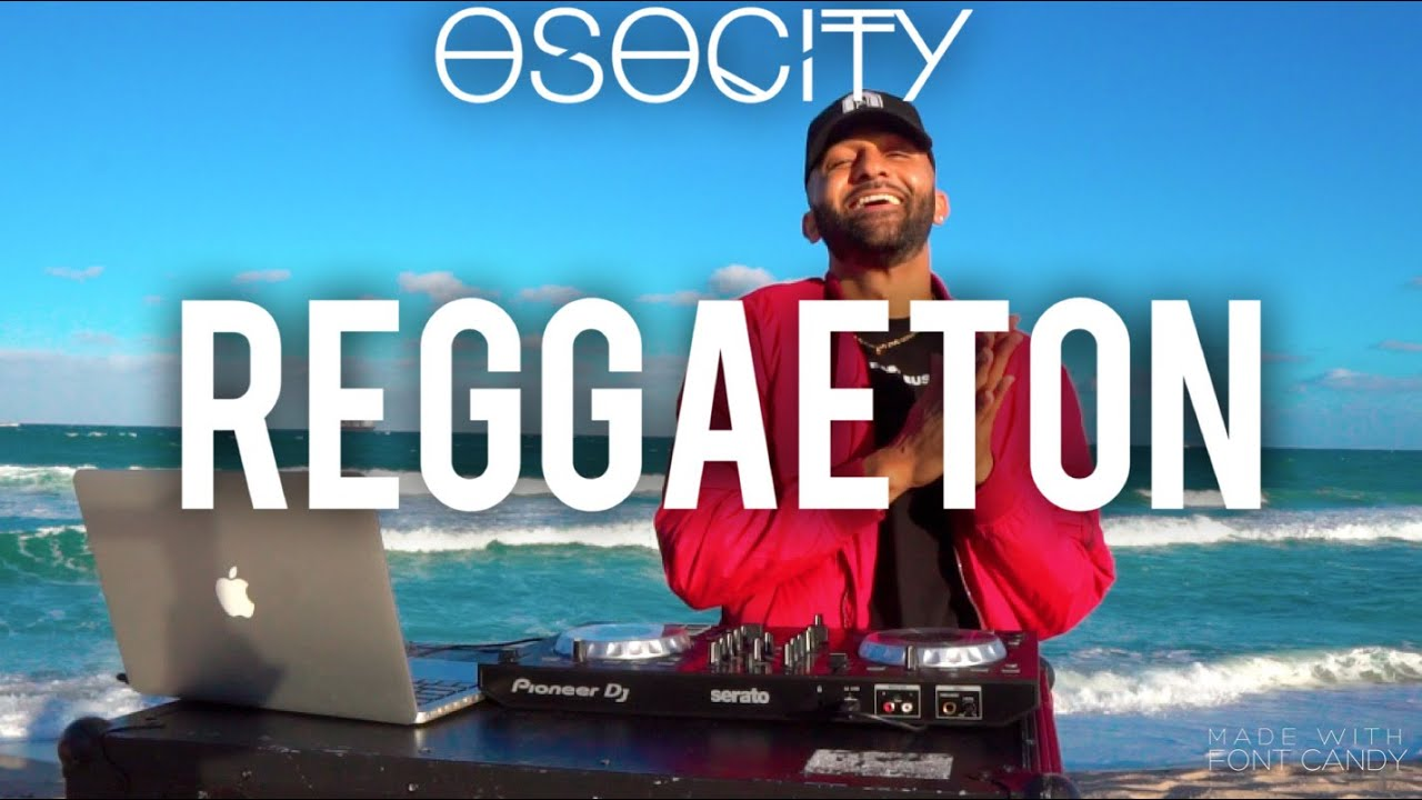Reggaeton Mix 2021  The Best of Reggaeton 2021 by OSOCITY