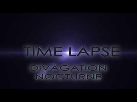 Time Lapse - Divagation Nocturne -
