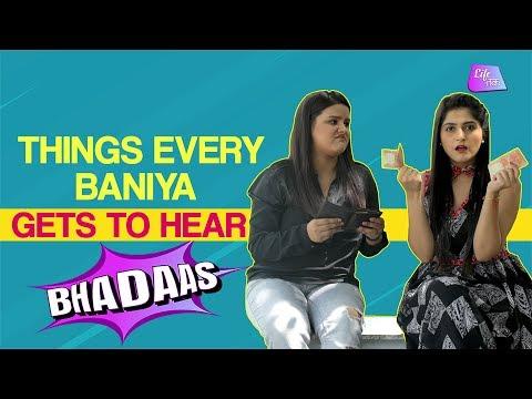 Things Every Baniya Gets To Hear | Bhadaas