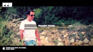 Franky Tunes - Singing In My Mind (Official Video)