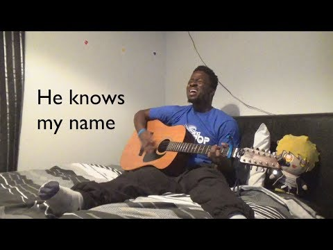 He Knows My Name - Israel Houghton (Chris A. Cover)