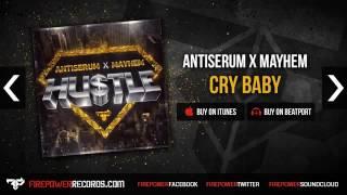 Antiserum X Mayhem   Cry Baby