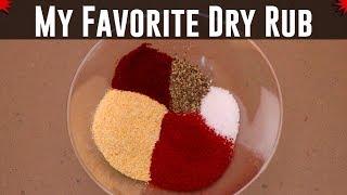 My Favorite Dry Rub - The Sweet Heat Dry Rub