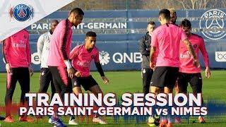 TRAINING SESSION - PARIS SAINT-GERMAIN vs NÎMES