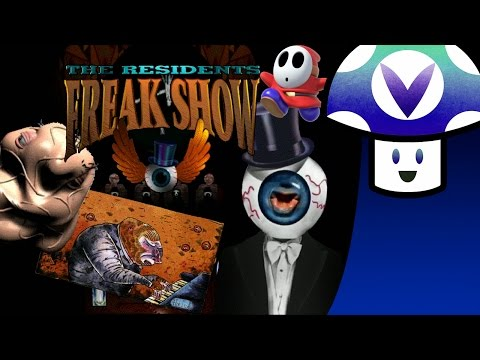 [Vinesauce] Vinny - The Residents: Freak Show
