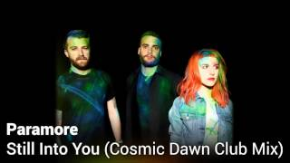 Download Paramore -  Still Into You (Cosmic Dawn Club Mix) MP3 song and Music Video