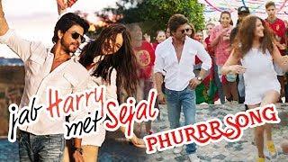 Shahrukh khan ने jab harry met sejal का नया phurr song लॉन्च किया